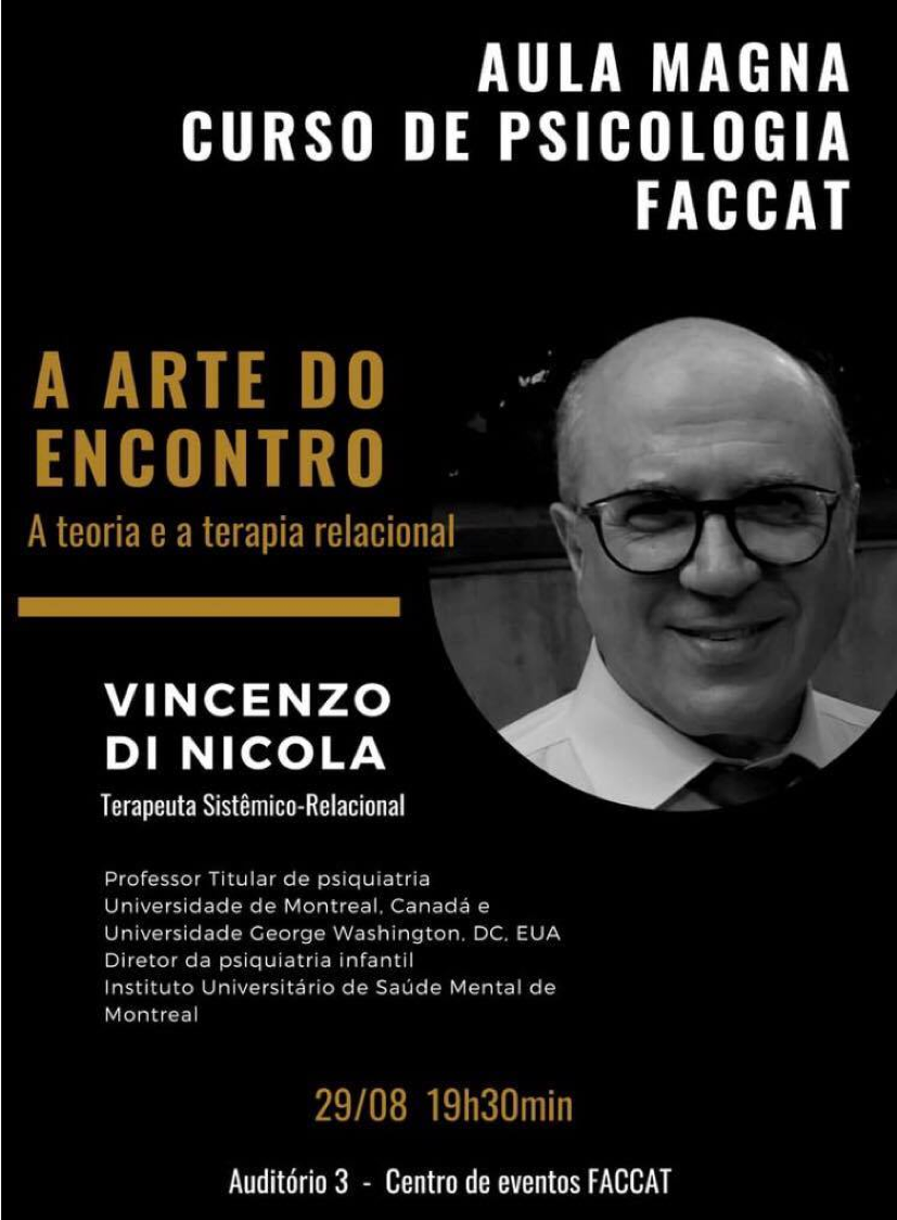 A ARTE DO ENCONTRO - Aula Magna Curso de Psicologia - FACCAT Taquara/RS, Brésil - Vincenzo Di Nicola