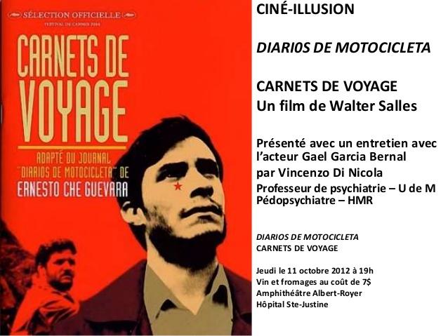 Affiche pour la présentation du filme Carnet de Voyage avec un entretien avec l'acteur Garcia Gael Bernal par V Di Nicola pour Ciné-Illusion octobre 2012 - V Di Nicola